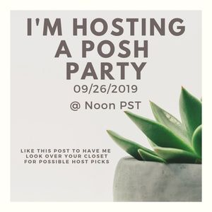 IM HOSTING A POSH PARTY 09/26